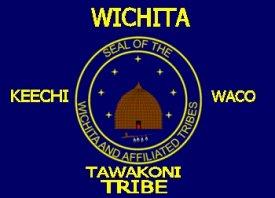 Wichita, Keechi, Waco and Tawakoni Tribes